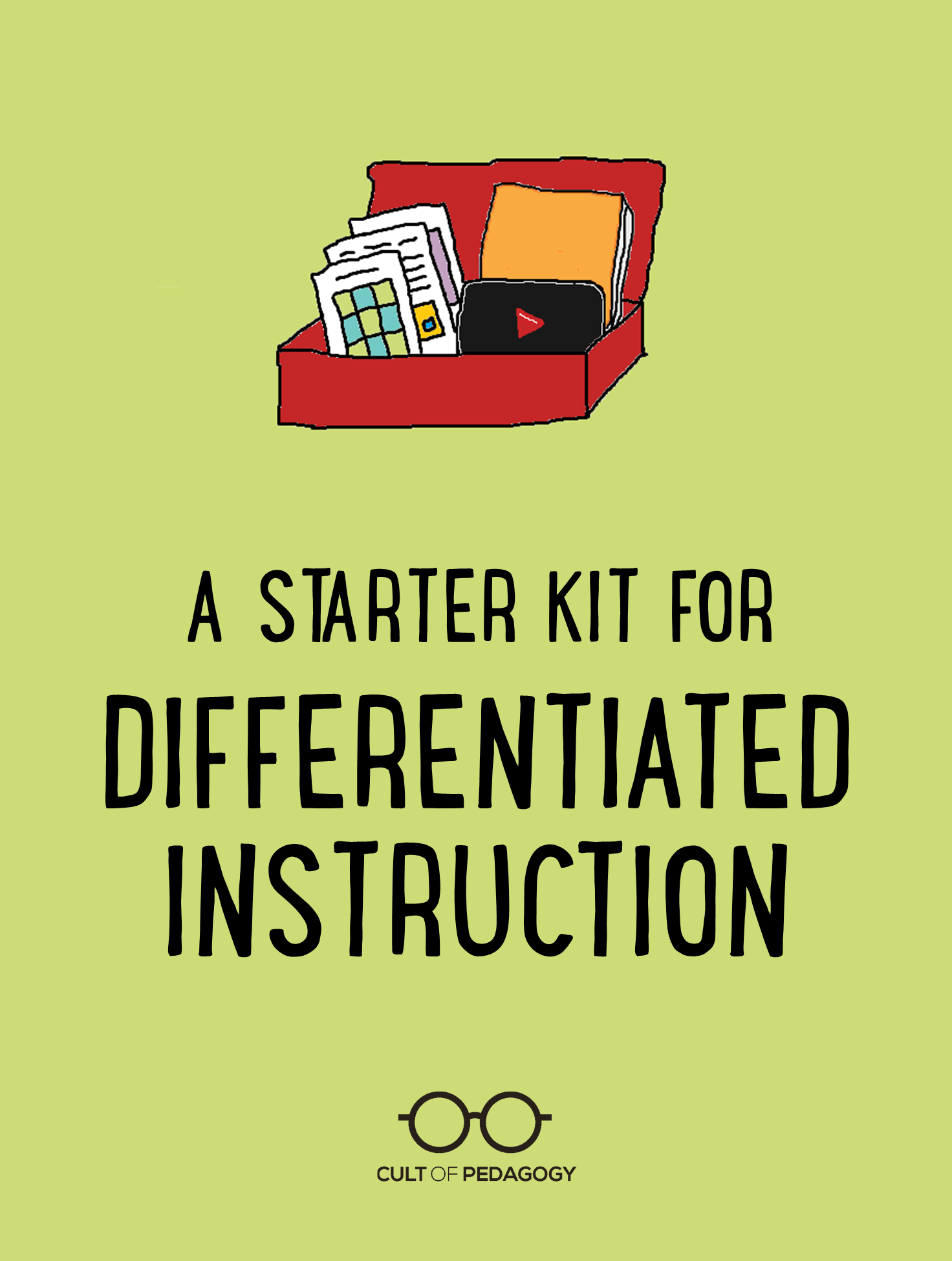 A Starter Kit For Differentiated Instruction Cult Of Pedagogy