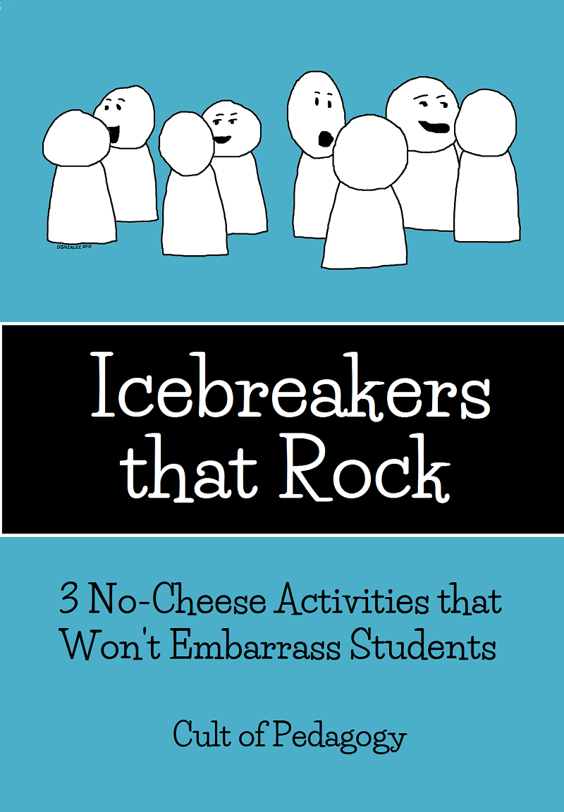 Icebreakers That Rock Cult Of Pedagogy