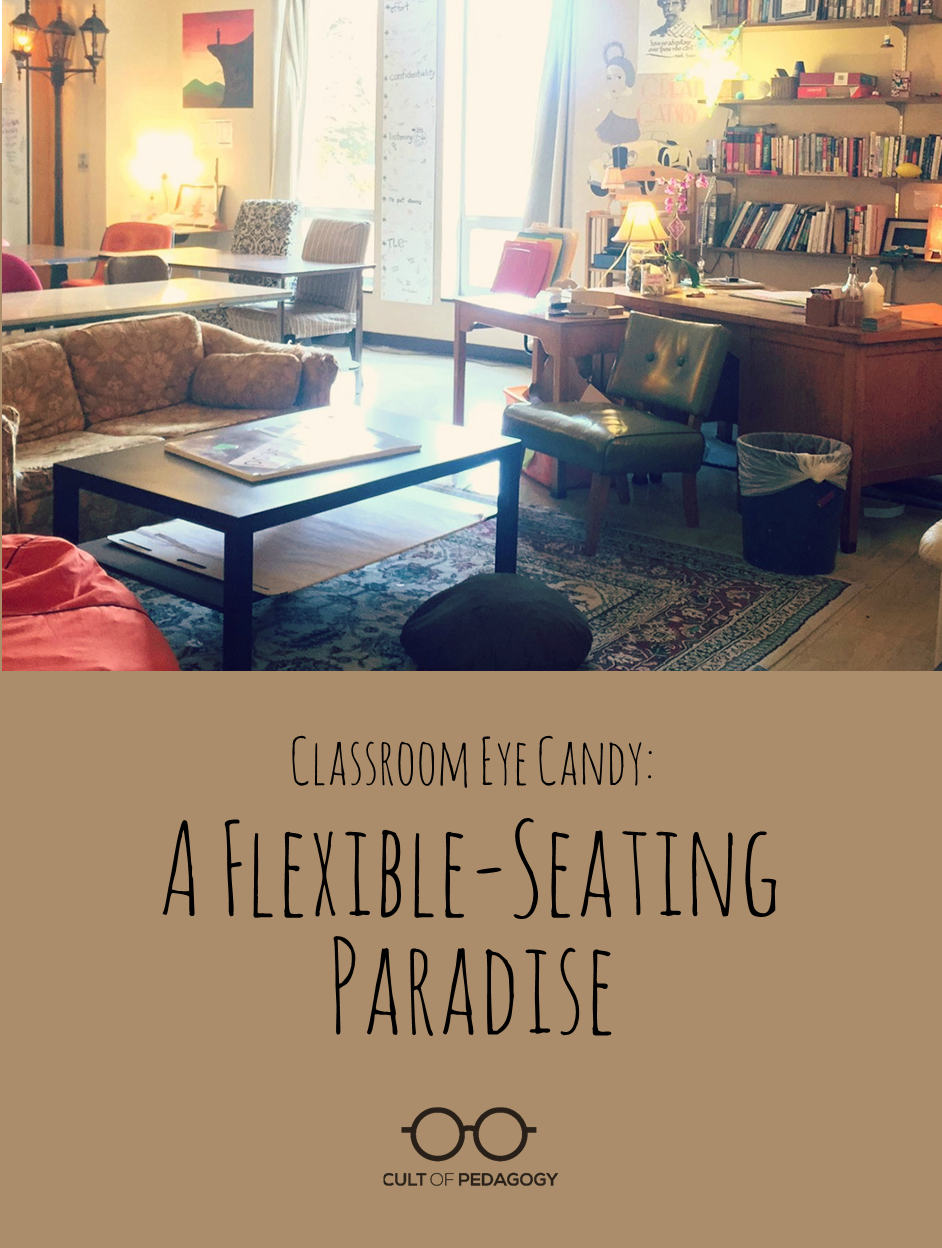 classroom eye candy 1 a flexible seating paradise cult of pedagogy