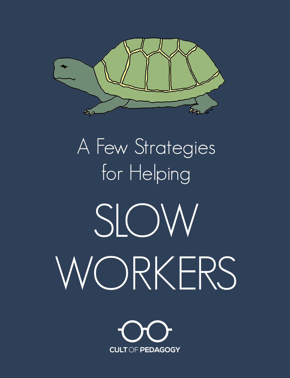 Strategies To Help Slow Working Students Cult Of Pedagogy
