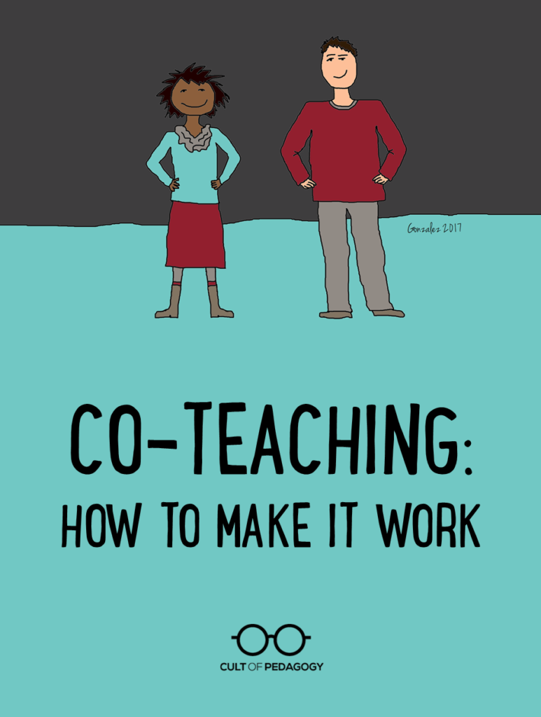An Effective But Exhausting Alternative >> Co Teaching How To Make It Work Cult Of Pedagogy