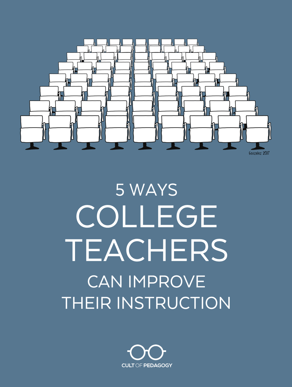 9e82fcb5811d0 5 Ways College Teachers Can Improve Their Instruction
