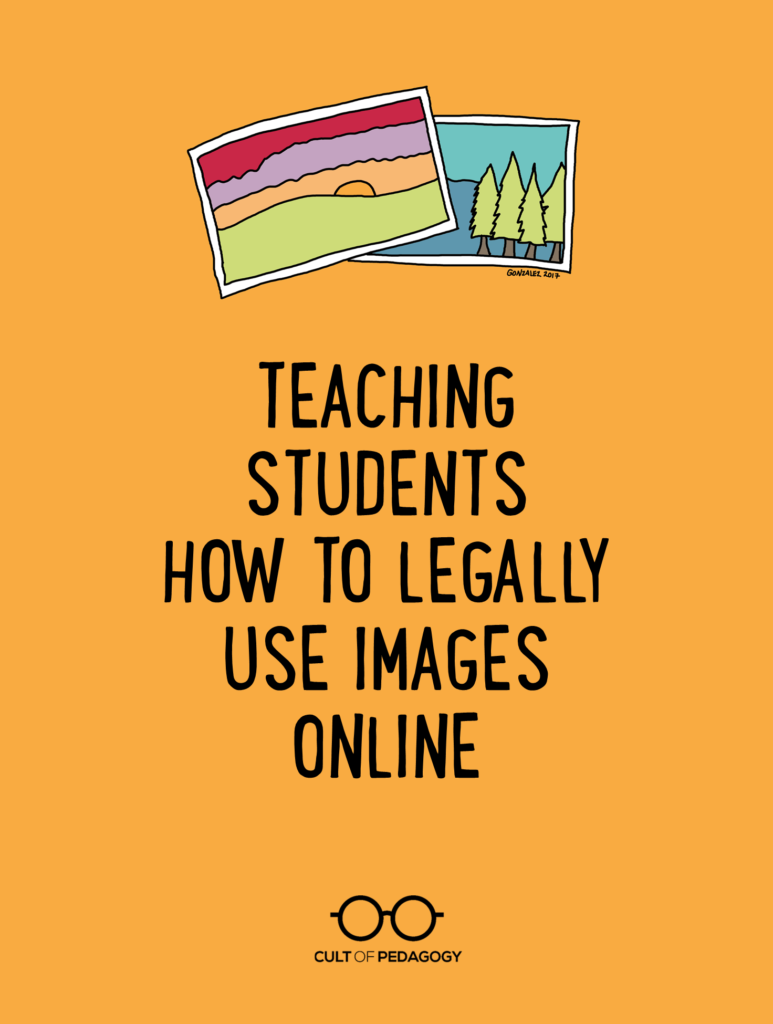 Teaching Students To Legally Use Images Online