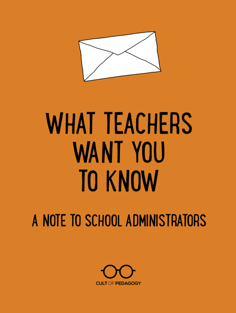 Educators Are Asking For Loving >> What Teachers Want You To Know A Note To School Administrators