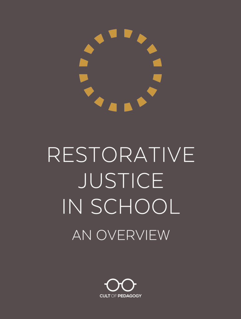Restorative Justice in School: An Overview | Cult of Pedagogy