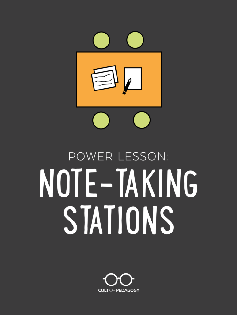 Power Lesson: Note-Taking Stations | Cult of Pedagogy