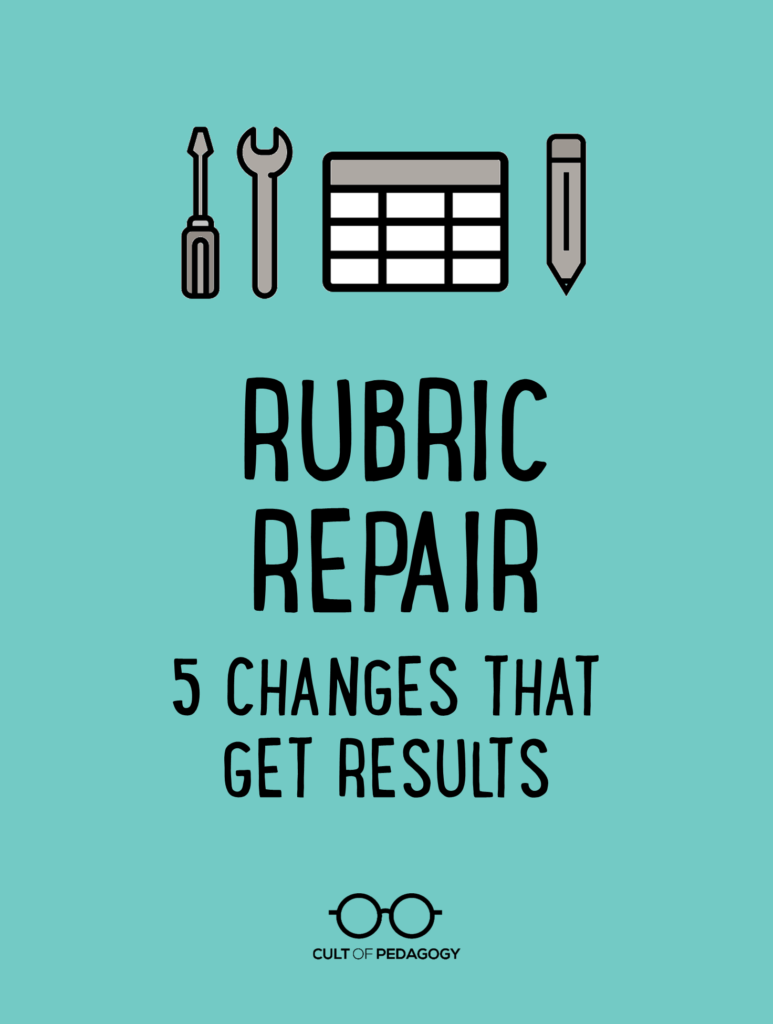 Rubric Repair: 5 Changes that Get Results