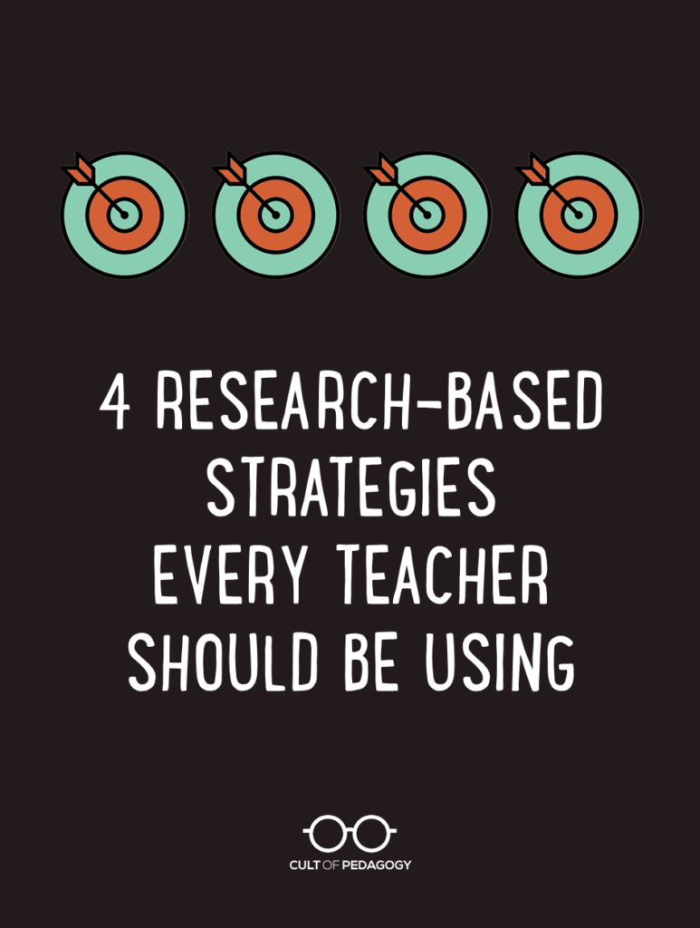 When Did Teaching Independence Become >> Four Research Based Strategies Every Teacher Should Be Using Cult